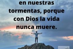 Él-trae-serenidad-en-nuestras-tormentas-porque-con-Dios-la-vida-nunca-muere.